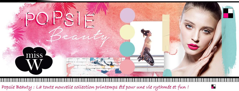 Popsie Beauty : La toute nouvelle collection printemps été pour une vie rythmée et fun !